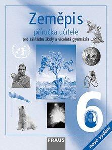 Zeměpis 6.r.ZŠ a VG-příručka učitele-nové vydaní