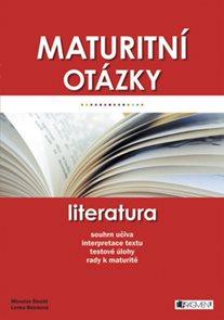 Maturitní otázky - literatura