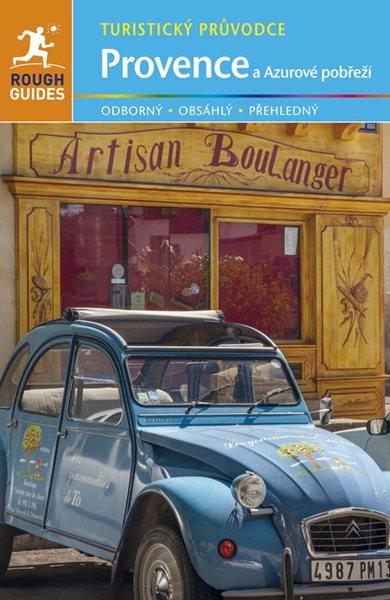 Provence a Azurové pobřeží - turistický průvodce Rough Guides - Neville Walker, Greg Ward, Jan Sládek - 135 x 195 mm