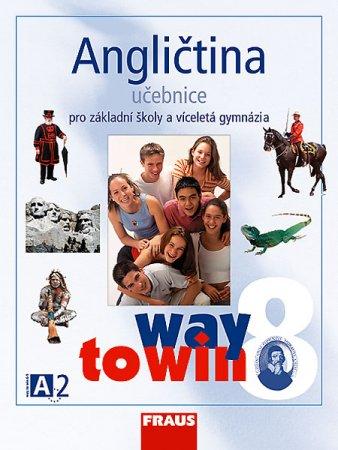 Angličtina 8 Way to Win - Učebnice - Betáková L.,Dvořáková K. - A4
