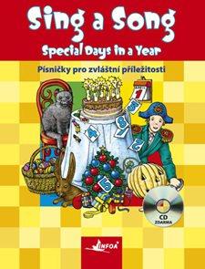 Sing a Song - Special Days in a Year. Děti zpívají anglicky - Významné dny v roce + audio CD