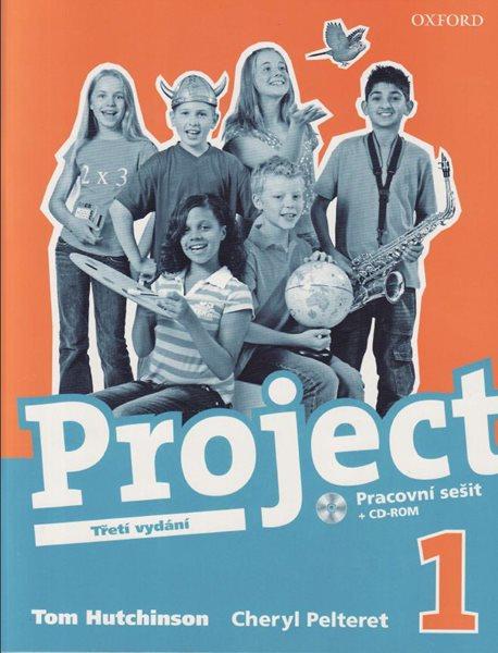 Project 1 - Pracovní sešit + CD-ROM /Třetí vydání/ CZ - Hutchinson T.,Pelteret Ch. - A4, brožovaná