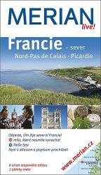 Francie - sever, Nord-Pas de Calais, Picardie - průvodce Merian č.89