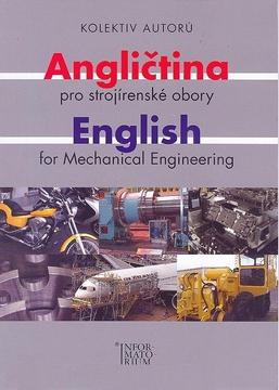 Angličtina pro strojírenské obory / English for mechanical engineering - kolektiv - A4, brožovaná