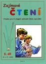 Zajímavé čtení, 2. díl - čítanka pro 9. a 10. ročník ZŠ speciální