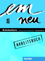 em Neu Brückenkurs 2008 Niveaustuffe B1+ Arbeitsbuch