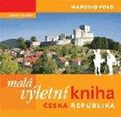 Malá výletní kniha Česká republika