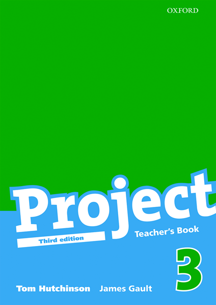 Project 3 - Teachers Book /Třetí vydání/ - Hutchinson T., Gault James - A4, brožovaná