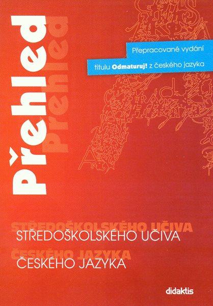 Přehled středoškolského učiva českého jazyka - B5