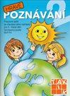 Hravé poznávání 2 - pracovní sešit pro 5-6leté děti