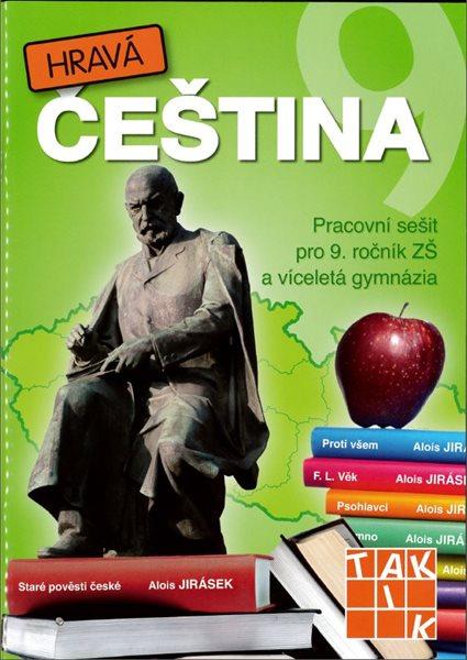 Hravá čeština - pracovní sešit pro 9. ročník - Honsová M. Mgr. a kol. - A4