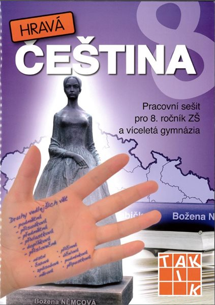 Hravá čeština - pracovní sešit pro 8. ročník - Kuhn-Gaberová A. Mgr. a kol. - A4