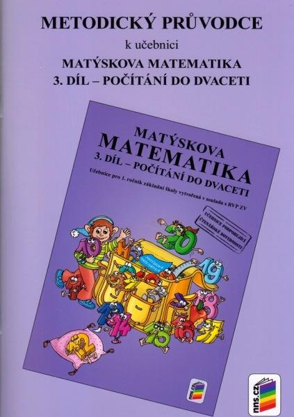 Matýskova matematika - metodika pro 1. ročník 3. díl - Novotný M., Novák F. - A5