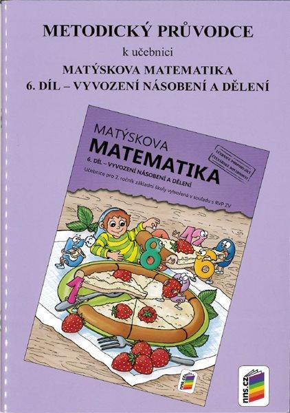 Matýskova matematika pro 2. ročník 6. díl - Metodický průvodce - Novák F., Novotný M. - A5