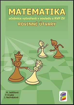 Matematika 7 - učebnice - Rovinné útvary v souladu s RVP ZV /NOVÁ ŘADA/ - Jedličková M. a kolektiv - B5