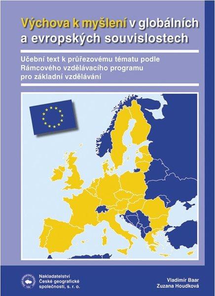 Výchova k myšlení v evropských a globálních souvislostech - Baar V., Houdková Z. - A4
