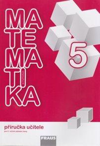 Matematika se Čtyřlístkem 5 - příručka učitele