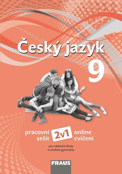 Český jazyk 9. r. ZŠ a víceletá gymnázia - pracovní sešit /Nová generace/ - 210×297 mm