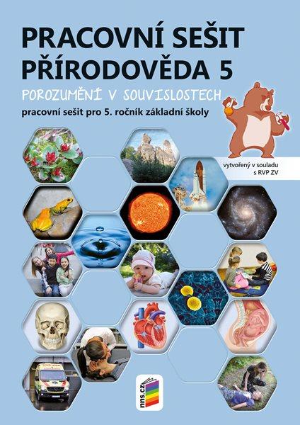 Přírodověda pro 5. ročník ZŠ - pracovní sešit - Porozumění v souvislostech - Lenka Klinkovská, Zdislava Nováková - A4