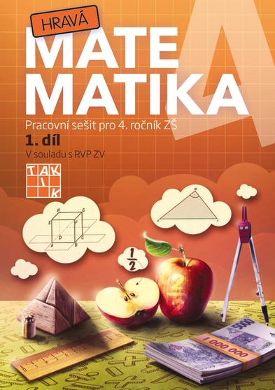 Hravá matematika 4 – pracovní sešit 1. díl