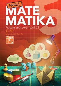 Hravá matematika 5 – pracovní sešit 1. díl