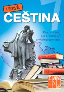 Hravá čeština 7 – pracovní sešit