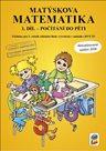 Matýskova matematika pro 1. ročník 1.díl - Počítání do pěti - aktualizované vydání 2018