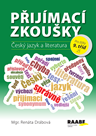 Přijímací zkoušky pro žáky 9. tříd ZŠ – Český jazyk a literatura