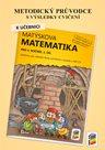 Matýskova matematika pro 4. ročník, 1. díl - metodický průvodce