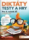 Diktáty, testy a hry pro 3. ročník ZŠ