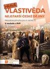 Hravá vlastivěda 4 - Nejstarší české dějiny – metodická příručka