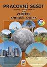 Zeměpis 7.r. ZŠ 1. díl - Pracovní sešit k učebnice Amerika, Afrika (barevný)
