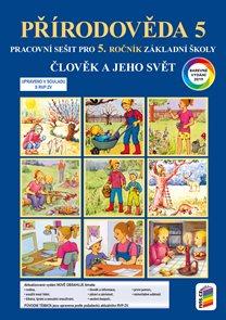 Přírodověda 5 -  Člověk a jeho svět - pracovní sešit (barevný)