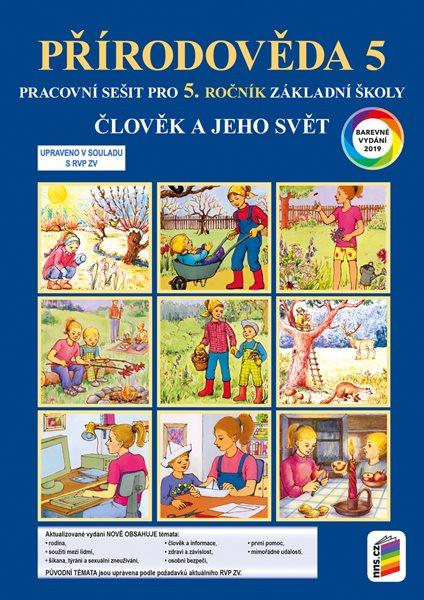 Přírodověda 5 - Člověk a jeho svět - pracovní sešit (barevný) - A4