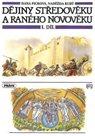 Dějiny středověku a raného novověku 1.díl - učebnice