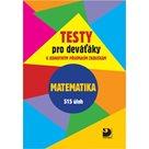 Matematika - Testy pro deváťáky k jednotlivým přijímacím zkouškám