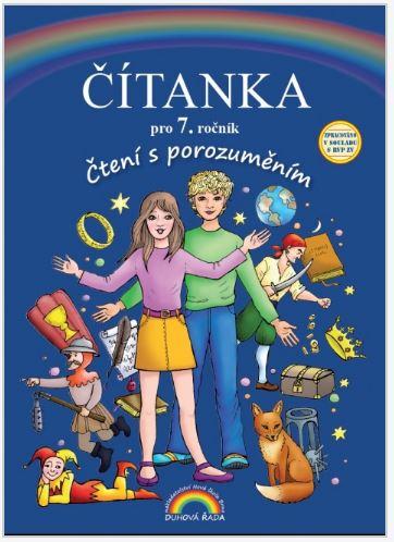 Čítanka 7, Čtení s porozuměním - Mgr. Z. Janáčková, T. Janáčková, Mgr. T. Vieweghová - B5