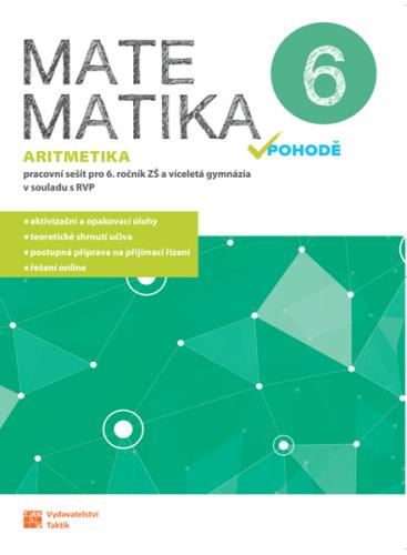 Matematika v pohodě 6 - Aritmetika - pracovní sešit - A4