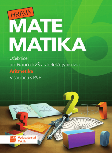Hravá matematika 6 - učebnice 1.díl (Aritmetika) - B5