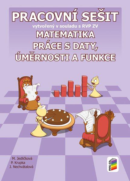 Matematika 9 - Práce s daty, úměrnosti a funkce - pracovní sešit - M. Jedličková - A4