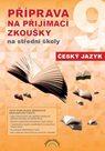 Český jazyk - Příprava na přijímací zkoušky na střední školy