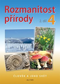 Rozmanitost přírody 4.r./2.díl - Pracovní listy k učebnici