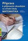 Příprava k přijímacím zkouškám na střední školy – MATEMATIKA