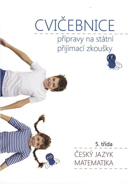 Scio testy - Jdu na SŠ - Cvičebnice ČJ + M - 5. třída - Lukáš Holík a kolektiv - A4