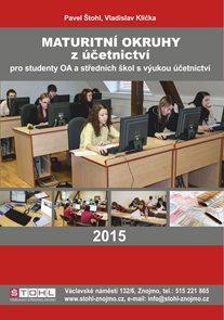 Maturitní okruhy z účetnictví 2015 pro studenty OA a SŠ s výukou účetnictví
