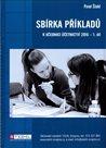 Sbírka příkladů k učebnici Účetnictví 2016 - 1. díl