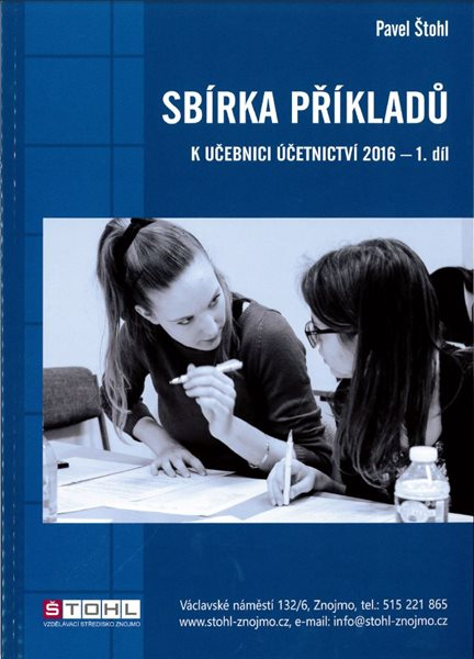 Sbírka příkladů k učebnici Účetnictví 2016 - 1. díl - Pavel Štohl