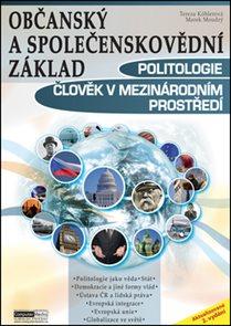 Politologie - Člověk v mezinárodním prostředí