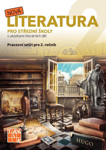 Nová literatura pro 2.ročník SŠ - pracovní sešit - A4