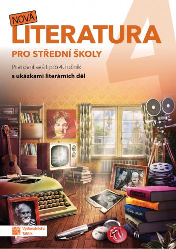 Nová literatura pro 4.ročník SŠ - pracovní sešit - A4